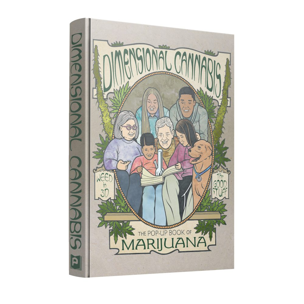 Dimensional Cannabis: The Pop Up Book of Marijuana